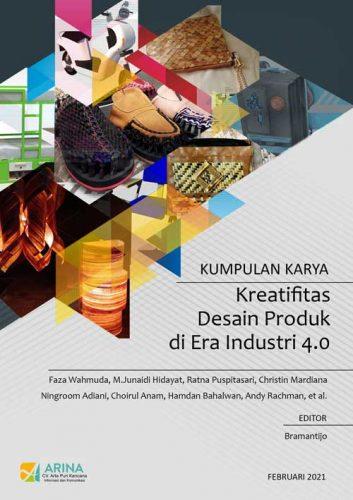 Kumpulan Karya Kreatifitas Desain Produk di Era Industri 4.0